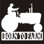 Born To ...