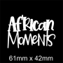 Mini Saying : African Moments