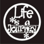 Circle Phrase : Life is a Journey