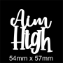 Mini Saying : Aim High