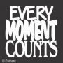 Stacked Phrase : Every Moment Counts